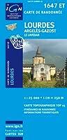 Lourdes/Argeles-Gazost/Le Lavedan GPS: IGN.1647ET