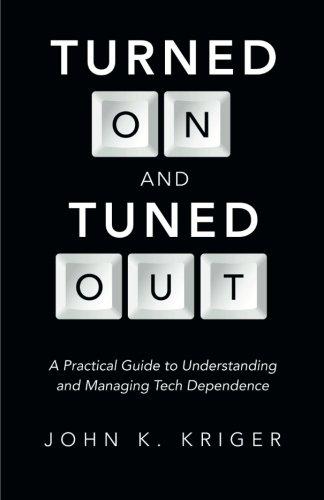 Eingeschaltet und abgestimmte heraus: ein praktischer Leitfaden zum Verständnis und zur Verwaltung von Tech-Abhängigkeit