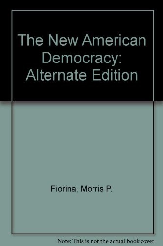 The New American Democracy: Alternate Edition 3rd