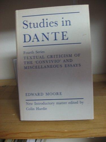 Convivo criticism dante essay fourth in miscellaneous series study textual