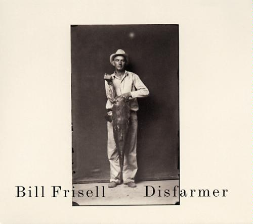 Bill Frisell Disfarmer cover