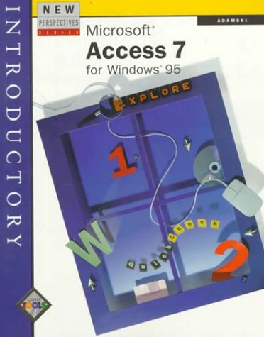 Microsoft Access 7 for Windows 95: Introductory