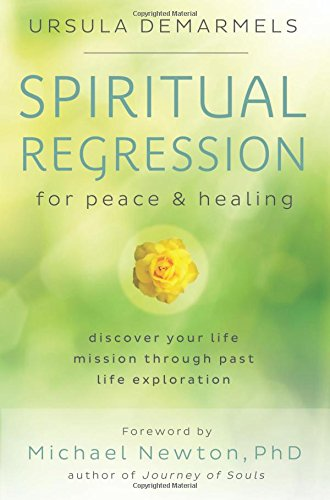 Spiritual Regression for Peace and Healing