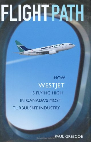 flight-path-how-westjet-is-flying-high-in-canadas-most-turbulent-industry