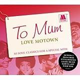 echange, troc Various Artists - To Mum Love Motown