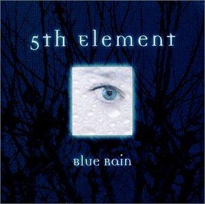 5th Element - Blue Rain - Zortam Music