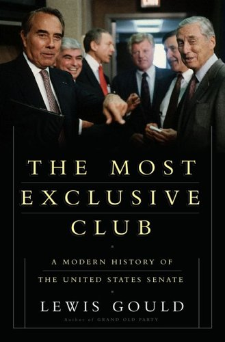 Image for Most Exclusive Club : A History Of The Modern United States Senate