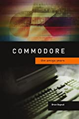 Book: Commodore: The Amiga Years