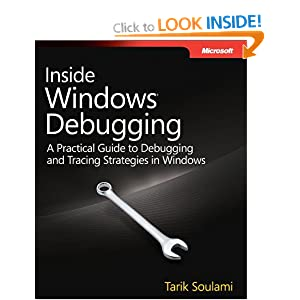 Inside Windows Debugging: Practical Debugging and Tracing Strategies