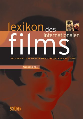 Lexikon des Internationalen Films, Filmjahr 2001