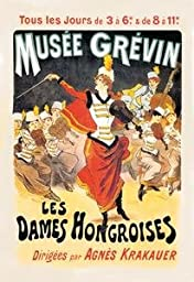 30 x 20 Stretched Canvas Poster Musee Grevin: Les Dames Hongroises