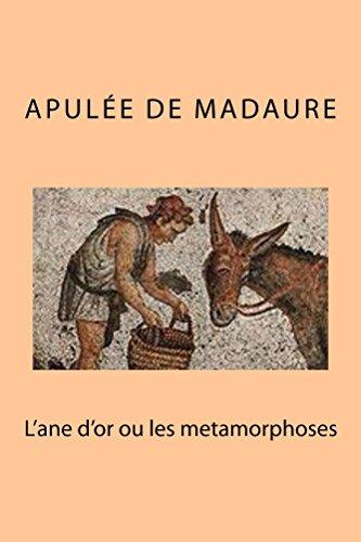Apulee de Madaure - L'ane d'or ou les metamorphoses (French Edition)