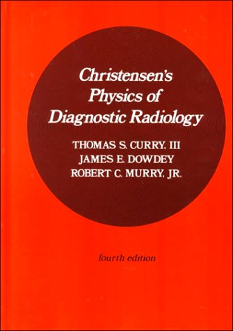 Christensen's Physics of Diagnostic Radiology