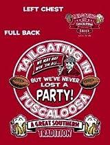 Tailgating In Tuscaloosa T-shirt