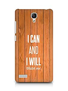 AMEZ i can and i will watch me Back Cover For Xiaomi Redmi Note 4G