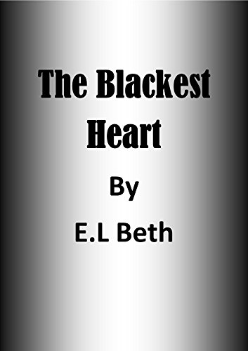 His Black Heart (The Black Brother Series Book 4), by E.L Beth