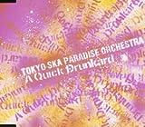 東京スカパラダイスオーケストラ「A Quick Drunkard」