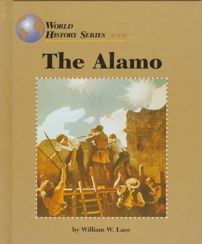 The Alamo (World History Series)