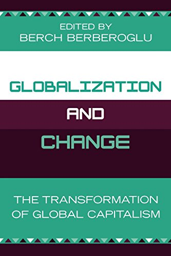 Globalization and Change: The Transformation of Global Capitalism