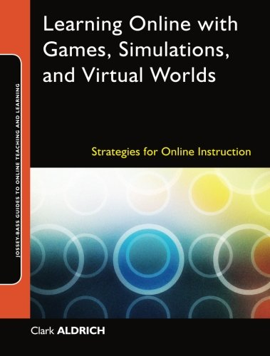 Learning Online with Games, Simulations, and Virtual...