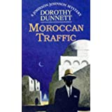Moroccan Traffic (Johnson Johnson Mysteries)by Dorothy Dunnett
