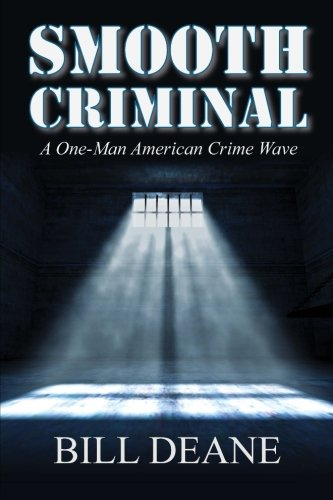 Smooth Criminal: A One-Man American Crime Wave