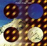1999 : Fripp;Robert