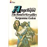 Angelique: The Road to Versailles Bk. 2