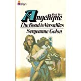 ANGELIQUE BOOK TWO: The Road to Versailles (M149) (0330300520) by Golon, Sergeanne