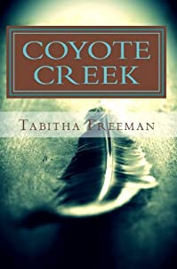 Coyote Creek by Tabitha Freeman ebook deal