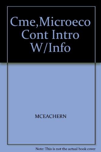 Cme,Microeco Cont Intro W/Info