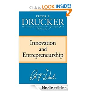 Innovation and Entrepreneurship Peter F Drucker