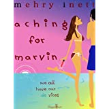 Aching for Marvinby Mehry Inett