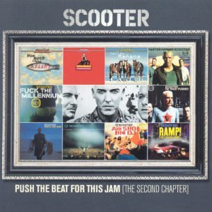 Scooter - Push the Beat for this Jam (The Second Chapter) CD2 - Zortam Music