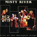 echange, troc Misty River - Live at the Backgate Stage
