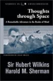 Thoughts through Space: A Remarkable Adventure in the Realm of Mind (Studies in Consciousness)