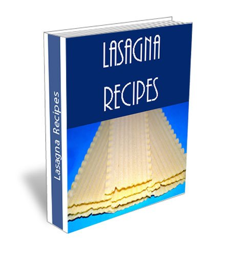 Easy Lasagna Recipes. Best Recipe of Vegetable, Vegetarian, Spinach, Italian, Seafood, Beef, Chicken, Mexican and More
