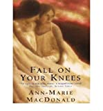 Fall on Your Knees: Library Edition (0743237188) by MacDonald, Ann-Marie