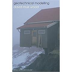 【クリックでお店のこの商品のページへ】Geotechnical Modelling (Applied Geotechnics): David Muir Wood: 洋書