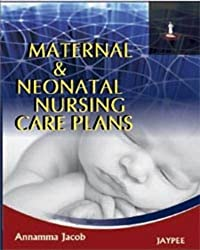 Maternal & Neonatal Nursing Care Plans