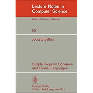 Simple Program Schemes and Formal Languages (Lecture Notes in Computer Science)