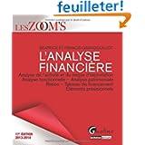 L'analyse financière : Analyse de l'activité et du risque d'exploitation, analyse fonctionnelle, analyse patrimoniale...