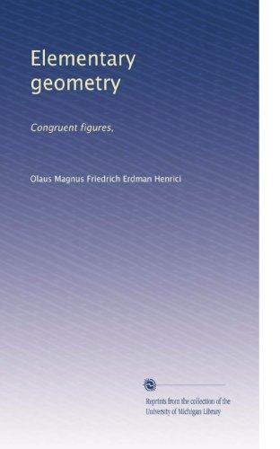Elementary geometry: Congruent figures, (Volume 2) PDF