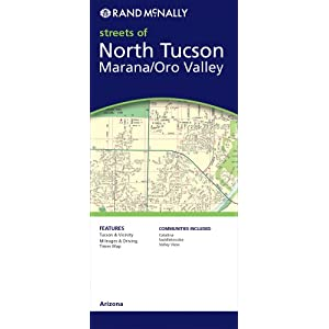 Rand Mcnally North Tucson Marana/Oro Valley Arizona: Local Street Detail Rand McNally and Company