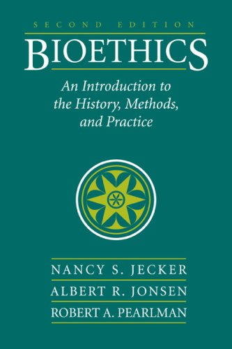 Bioethics: Introduction To History, Methods, And Practice