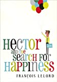 img - for Hector and the Search for Happiness (Center Point Platinum Reader's Circle (Large Print)) book / textbook / text book