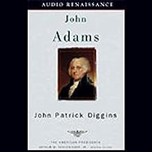 John Adams Audiobook by John Patrick Diggins Narrated by Richard Rohan