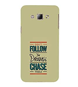 EPICCASE chase the dreams Mobile Back Case Cover For Samsung Galaxy A8 (Designer Case)