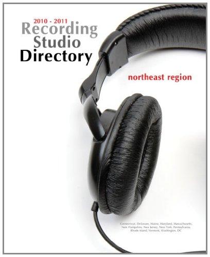 2010-2011 Recording Studio Directory: Northeast Region