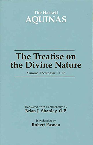 The Treatise On The Divine Nature: Summa Theologiae I, 1-13